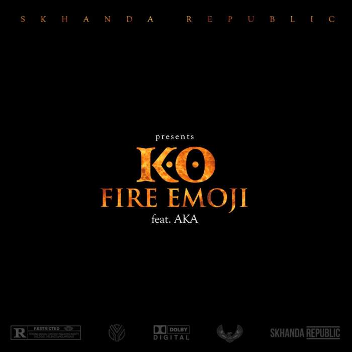 K.O - Fire Emoji (feat. AKA)