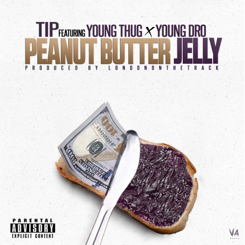 T.I - Peanut Butter & Jelly (feat. Young Thug & Young Dro)