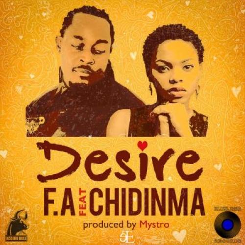 F.A - Desire (feat. Chidinma)