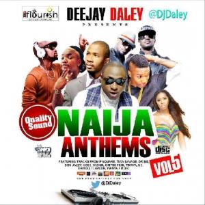 DJ Daley - Naija Anthems (Vol. 5)