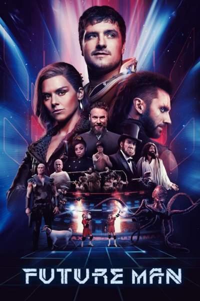 Series Download: Future Man (Complete Season 3)
