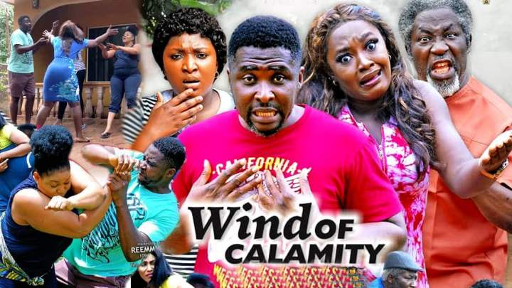 Nollywood Movie: Wind of Calamity (2020)  (Parts 1 & 2)