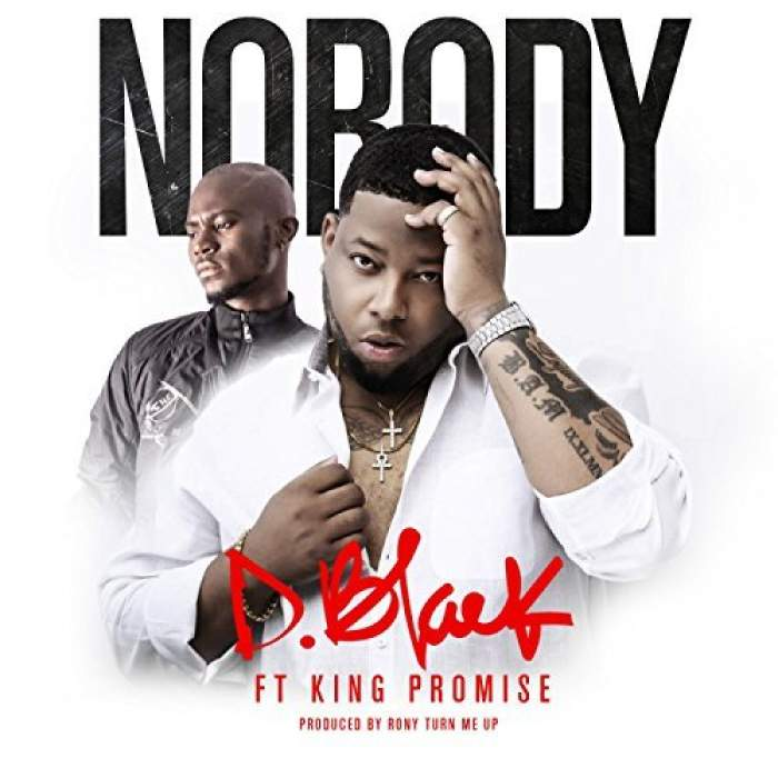 D-Black - Nobody (feat. King Promise)