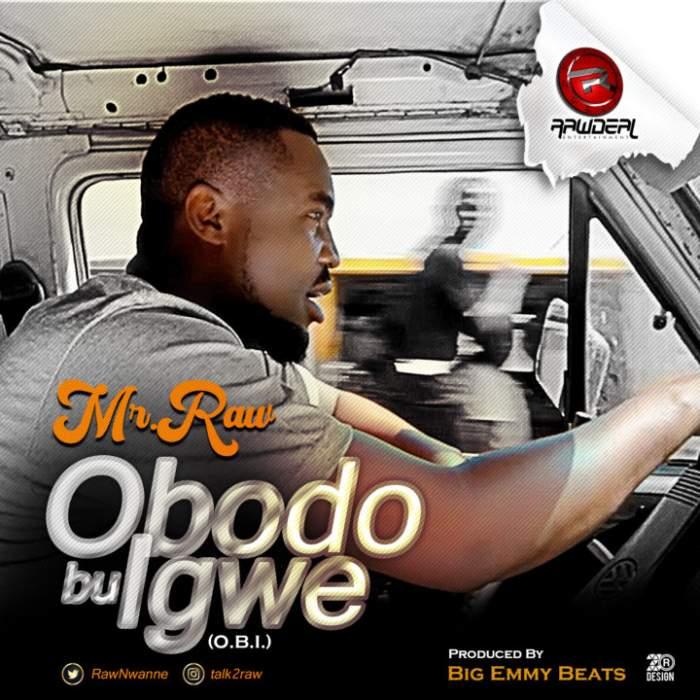 Mr Raw - Obodo Bu Igwe