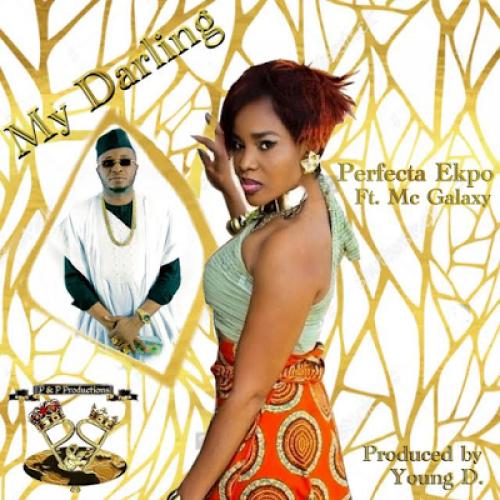 Perfecta Ekpo - My Darling (feat. MC Galaxy)