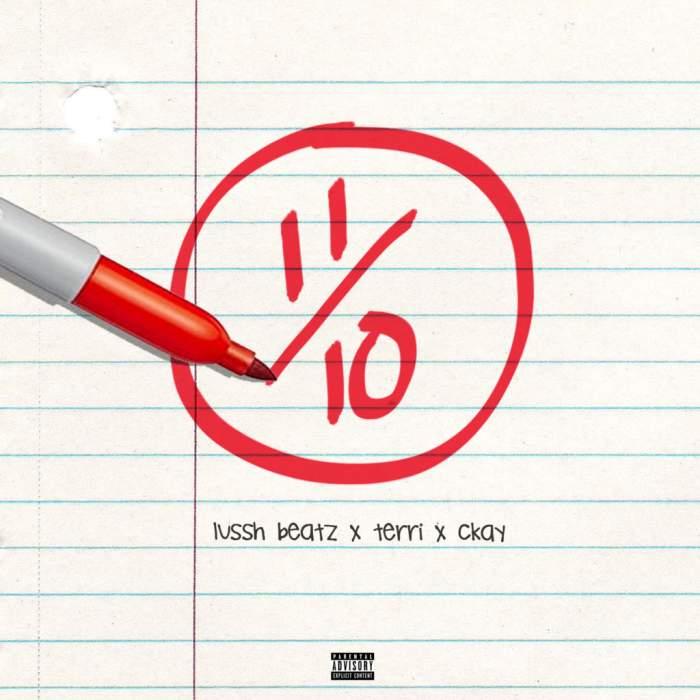 Lussh Beatz - Eleven Over Ten (feat. Terri & CKay)