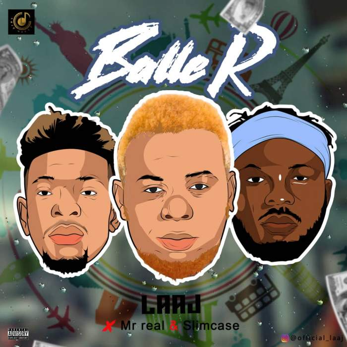 Laaj - Baller (feat. Slimcase & Mr Real)