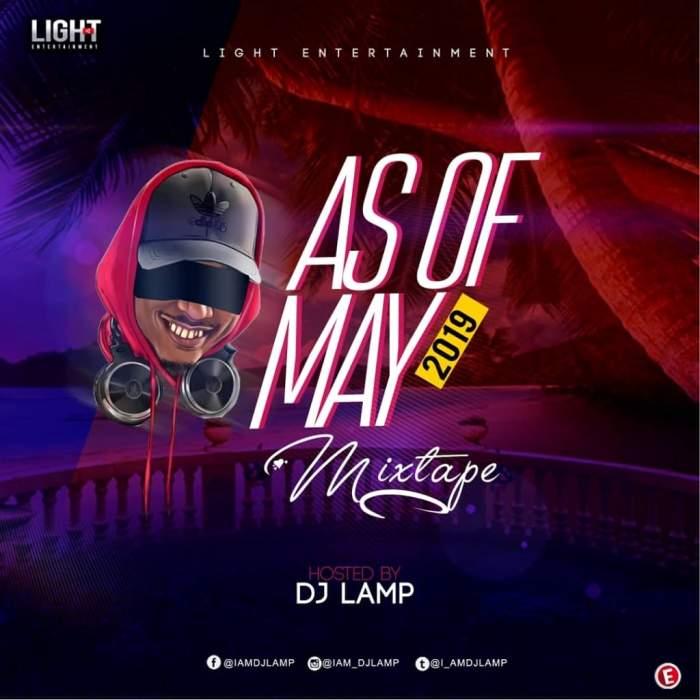 DJ Lamp - As Of May 2019 Mixtape