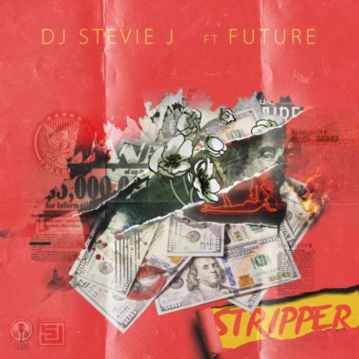 DJ Stevie J - Stripper (feat. Future)