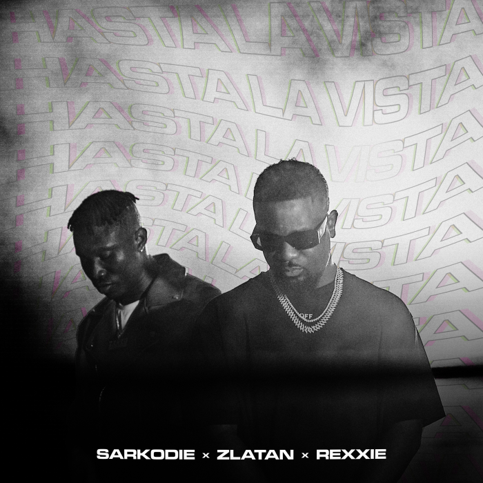Sarkodie - Hasta La Vista (feat. Zlatan & Rexxie)