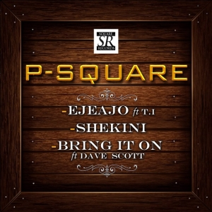 P-Square - Bring It On (ft. Dave Scott)
