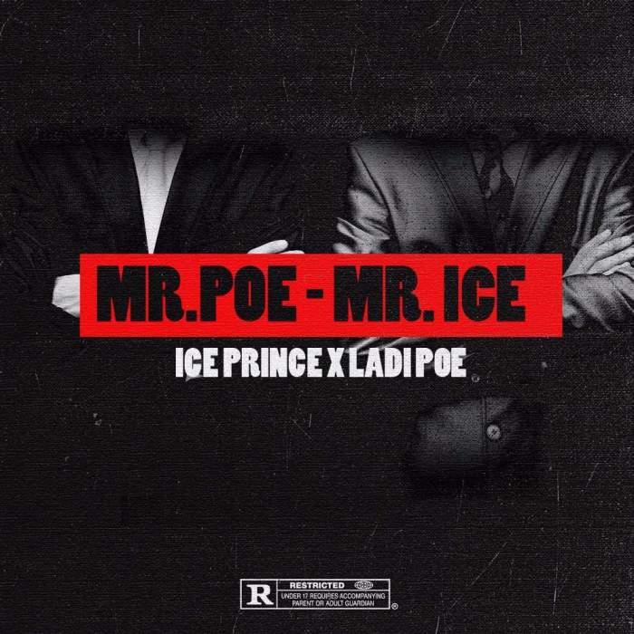 Ice Prince - Mr. Poe - Mr. Ice (feat. Poe)