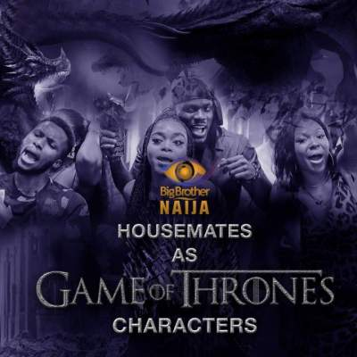 BBNaija Lockdown Housemates as Game of Thrones Characters