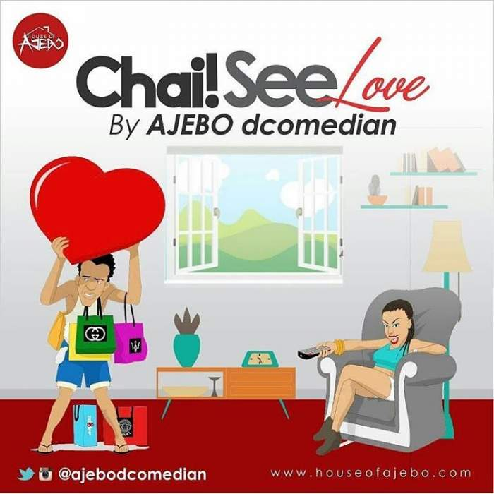 House of Ajebo - Chai See Love