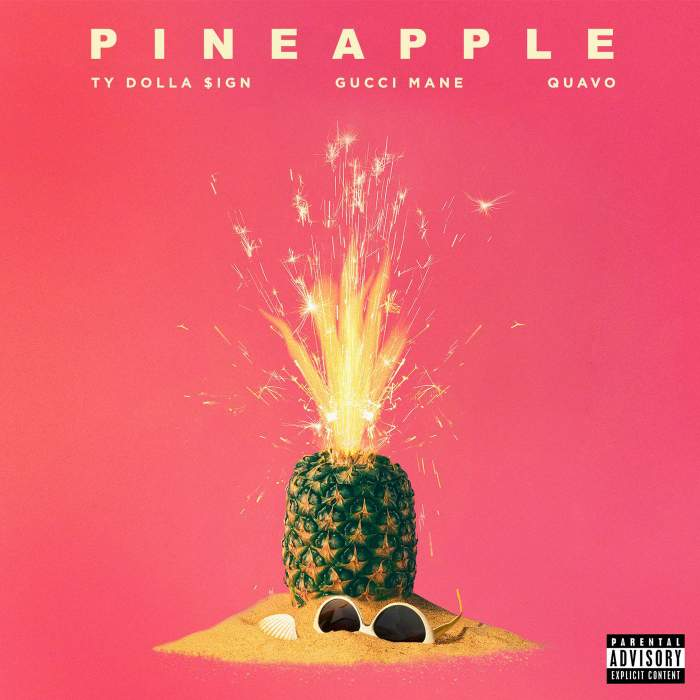 Ty Dolla Sign - Pineapple (feat. Gucci Mane & Quavo)