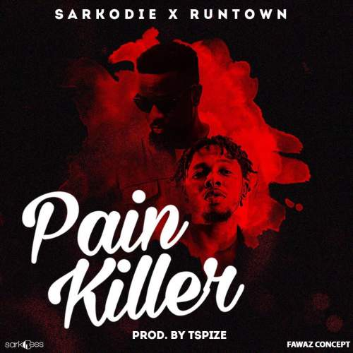 Sarkodie - Pain Killer (feat. Runtown)