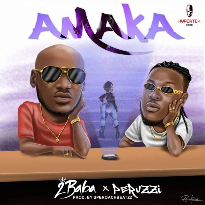 2Baba - Amaka (feat. Peruzzi)