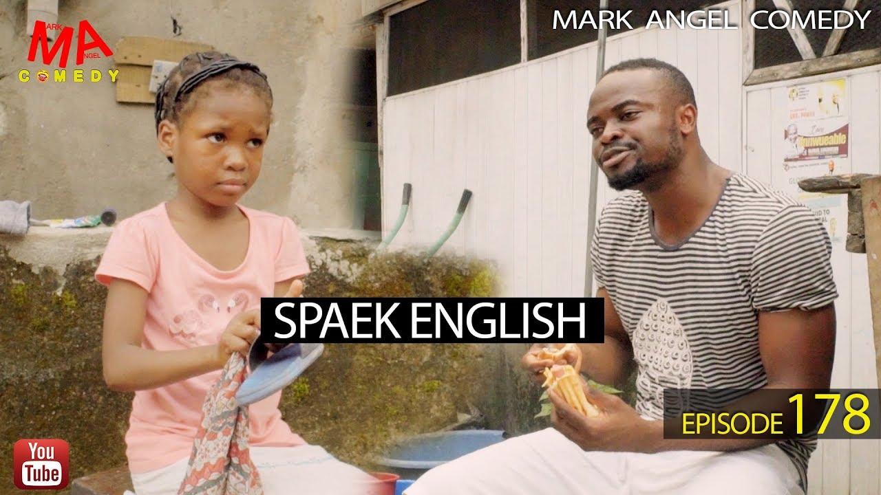 Mark Angel Comedy - Episode 178 (Speak English)