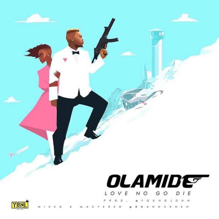 Olamide - Love No Go Die (Instrumentals)