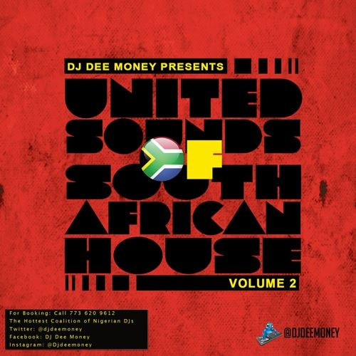 DJ Dee Money - United Sounds of South African House (Vol. 2)