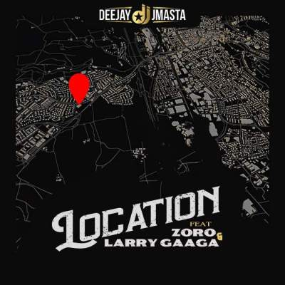 Music: DJ J Masta - Location (feat. Zoro & Larry Gaaga)
