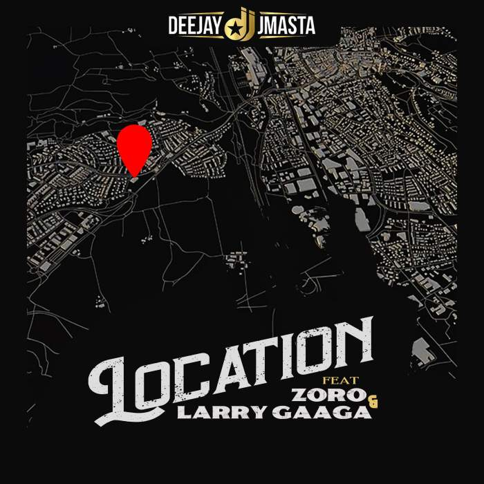 DJ J Masta - Location (feat. Zoro & Larry Gaaga)