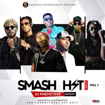DJ Mix: DJ Phemzydee - Smash Hit List (Vol. 1)