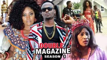 Nollywood Movie: Double Magazine (2017)  (Parts 1 & 2)