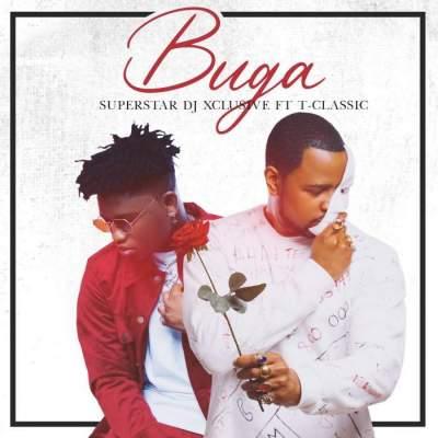 Music: DJ Xclusive & T Classic - Buga
