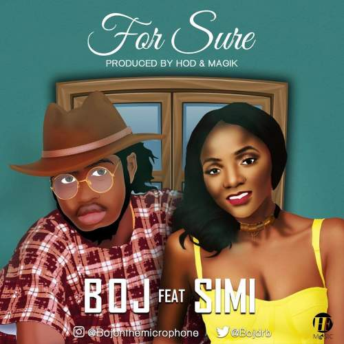 BOJ - For Sure (feat. Simi)