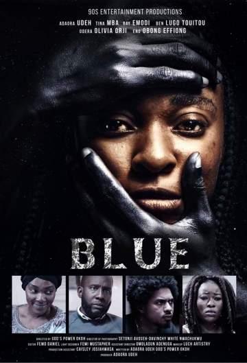 Nollywood Movie: Blue (2020)