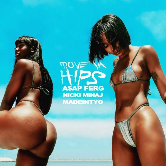 ASAP Ferg - Move Ya Hips (feat. Nicki Minaj & MadeinTYO)
