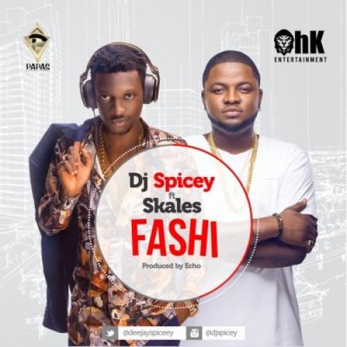 DJ Spicey - Fashi (ft. Skales)