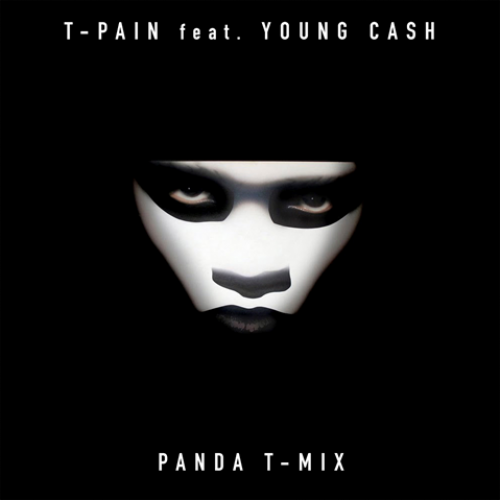 T-Pain - Panda (Remix) (feat. Young Cash)