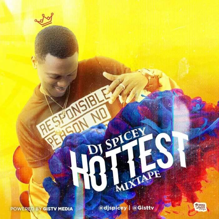 DJ Spicey - Hottest Mixtape