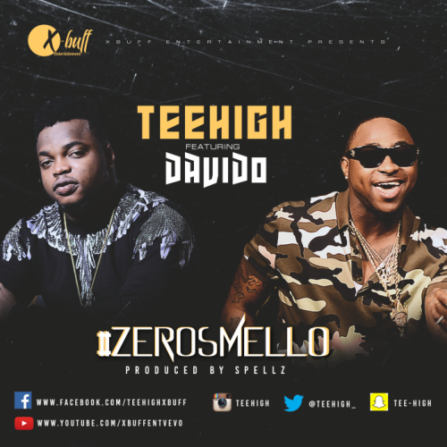 TeeHigh - Zero Smello (feat. Davido)