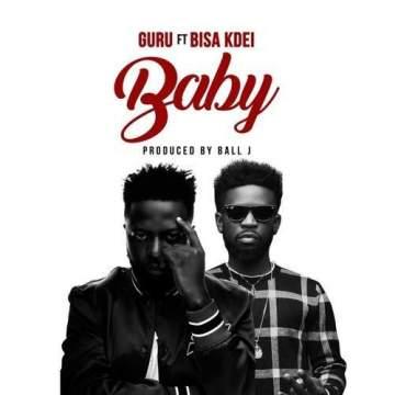 Music: Guru - My Baby (feat. Bisa Kdei) [Prod. by Ball J]
