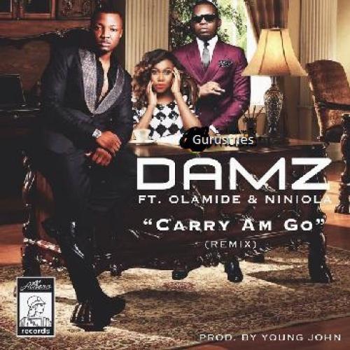 Damz - Carry Am Go (ft. Olamide & Niniola)