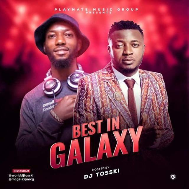 DJ Tosski - Best of MC Galaxy