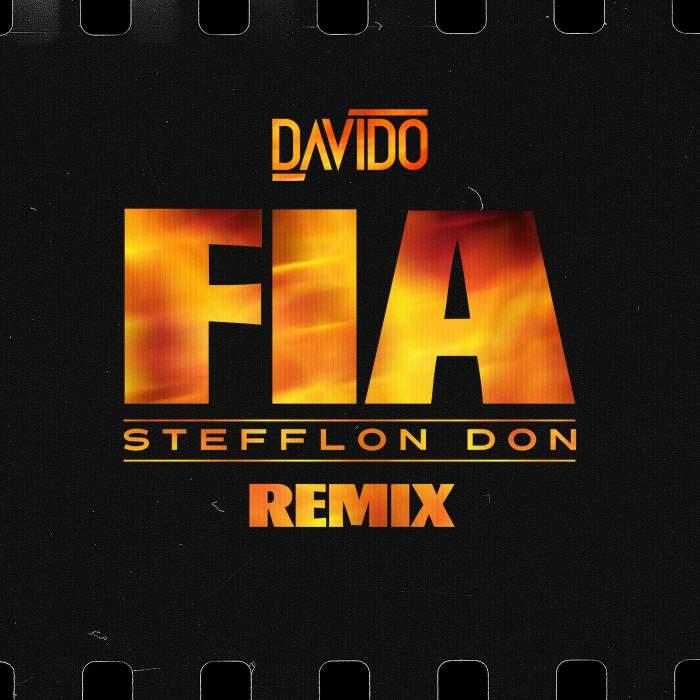 Davido - FIA (Remix) (feat. Stefflon Don)