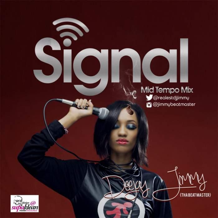 DJ Jimmy - Signal Mid Tempo Mix
