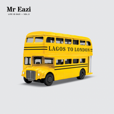Album: Mr Eazi - Life Is Eazi, Vol. 2 - Lagos to London
