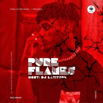 DJ Mix: DJ Latitude - Pure Flames Mix