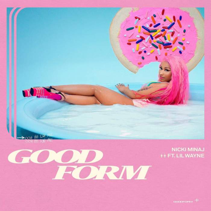Nicki Minaj - Good Form (feat. Lil Wayne)