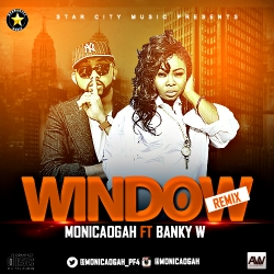 Monica Ogah - Window (Remix) (ft. Banky W)