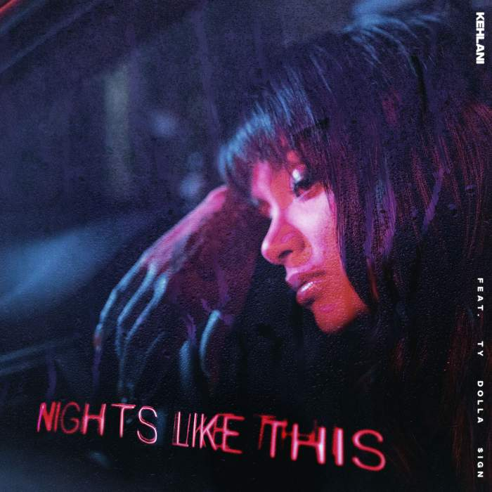 Kehlani - Nights Like This (feat. Ty Dolla Sign)