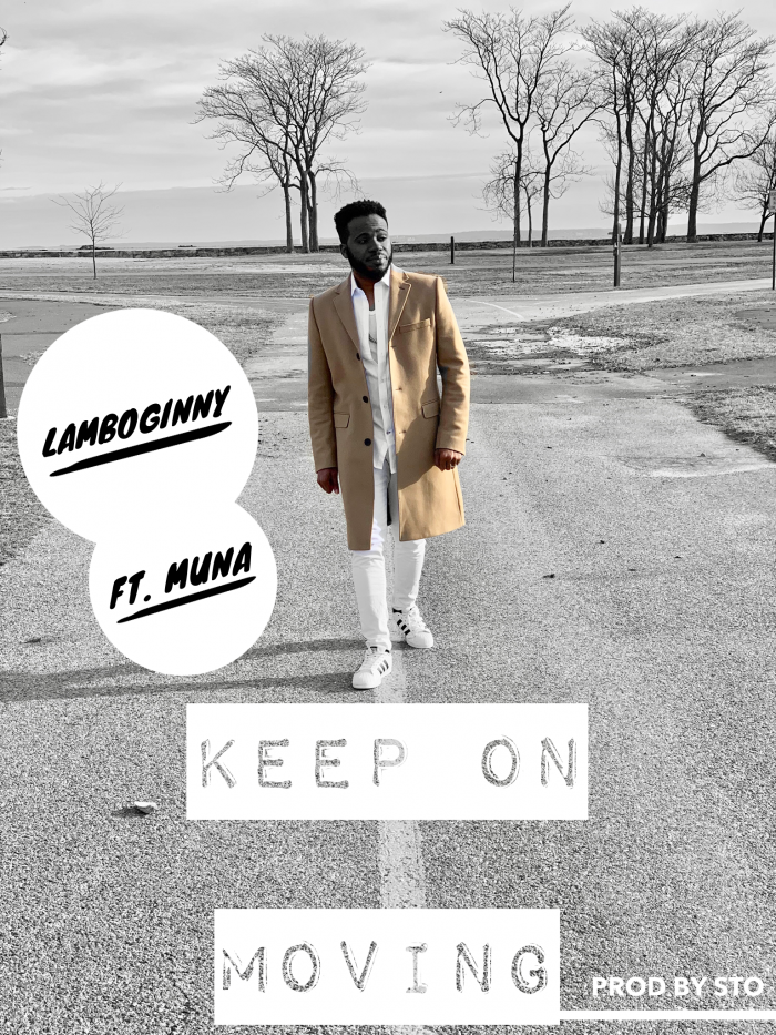 Lamboginny - Keep On Moving (feat. Muna)