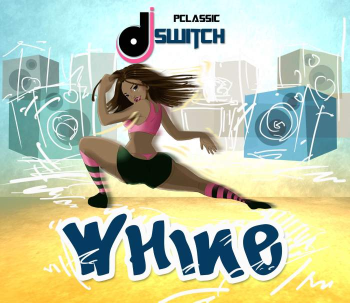 DJ Switch - Whine