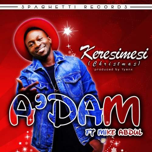 A'dam - Keresimesi (feat. Mike Abdul)