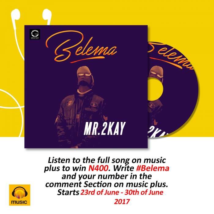 Mr 2Kay - Belema